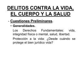 DELITOS CONTRA LA VIDA, EL CUERPO Y LA SALUD