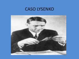 CASO LYSENKO