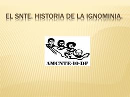 EL SNTE. HISTORIA DE IGNOMINIA.