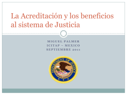 La Acreditacion y los beneficios al sistema de Justicia