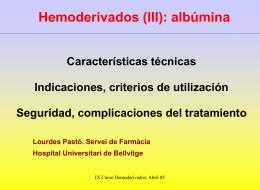 HEMODERIVADOS (III): ALBUMINA