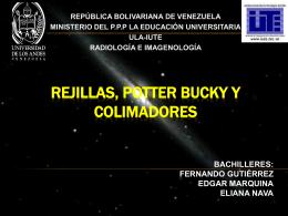 REJILLAS, POTTER BUCKY Y COLIMADORES