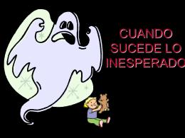 CUANDO SUCEDE LO INESPERADO