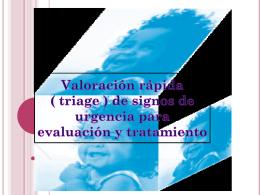 Valoracion rapida ( triage ) de signos de urgencia para