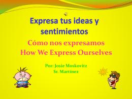 Expresa tus ideas y sentimientos