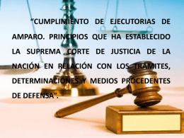 CUMPLIMIENTO DE EJECUTORIAS DE AMPARO. …
