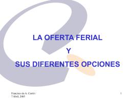 LA OFERTA FERIAL Y SUS DIFERENTES OPCIONES
