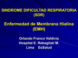 SINDROME DIFICULTAD RESPIRATORIA (SDR) …