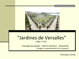 """Jardines de Versalles"""""""
