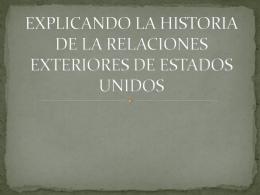 Definiendo y haciendo la historia de Relaciones Exteriores