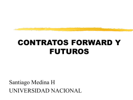 VALORACION DE CONTRATOS FORWARD Y FUTUROS