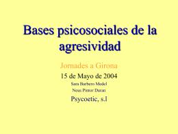 Bases psicosociales de la agresividad