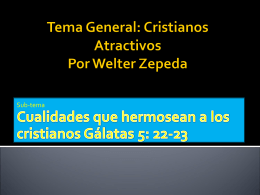 Tema Gral: Cristianos Atractivos