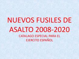 NUEVO FUSILES 2008-2020