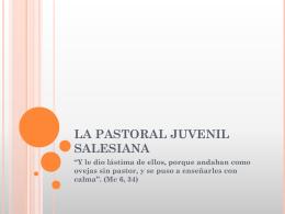 LA PASTORAL JUVENIL SALESIANA