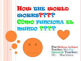 How world works como funciona el mundo