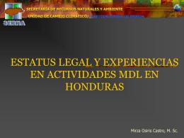 Estatus legal y experiencias en actividades MDL en Honduras