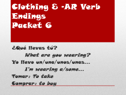 Clothing & -AR Verb Endings Packet 6
