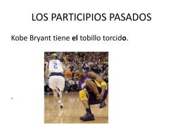 LOS PARTICIPIOS PASADOS