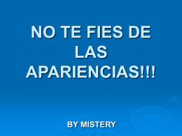 NO TE FIES DE LAS APARIENCIAS!!!