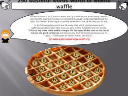 290 words worth of waffle