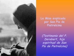 La Misa explicada por San Pio de Pietrelcina (Testimonio