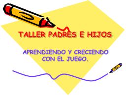TALLER PADRES E HIJOS - Capacitacion de personal