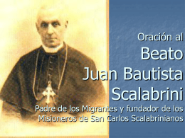 Oracion al Beato Juan Baustista Scalabrini Padre de los