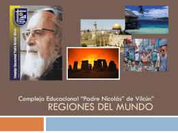"""REGIONES DEL MUNDO - Complejo Educacional """"Padre …"""
