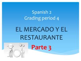 Spanish 2 Grading period 5
