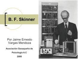 biografia_b_f_ skinner - Lic. Pedagogia y C. Educacion