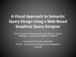 A Visual Approach to Semantic Query Design Using a Web