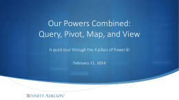Our Powers Combined:Query, Pivot, Map