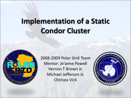 Implementation of a Static Condor Cluster