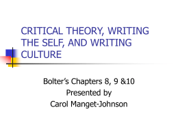 CRITICAL THEORY, WRITING THE SELF, AND WRITING …