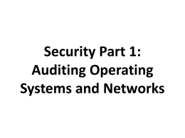 Security Part 1: Auditing Operating Systems and Networks