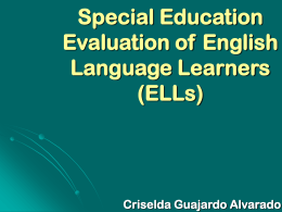 Special Education Evaluation of English Language …