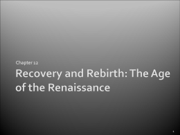 Recovery and Rebirth: The Age of the Renaissance