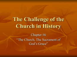 The Challenge of the Church in History