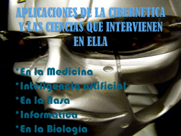 APLICACIONES DE LA CIBERNETICA Y LAS CIENCIAS QUE