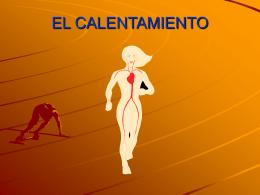 EL CALENTAMIENTO