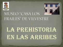 """MUSEO """"CASA LOS FRAILES"""" DE VILVESTRE"""