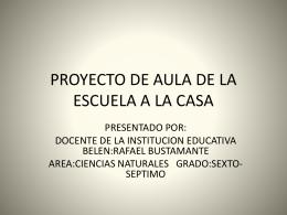 PROYECTO DE AULA DE LA ESCUELA A LA CASA