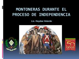 MONTONERAS DURANTE EL PROCESO DE …