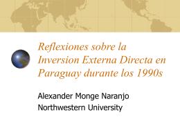 Reflexiones sobre la Inversion Externa Directa en Paraguay