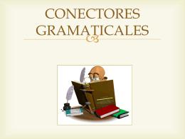 CONECTORES GRAMATICALES - Eduteka