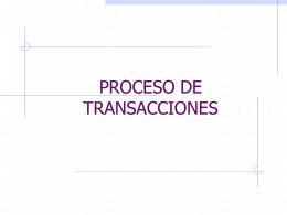 PROCESO DE TRANSACCIONES