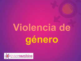 La violencia contra la mujer es un problema fundamental …