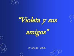 """Violeta y sus amigos"""""""