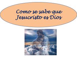 COMO SE SABE QUE JESUCRISTO ES DIOS